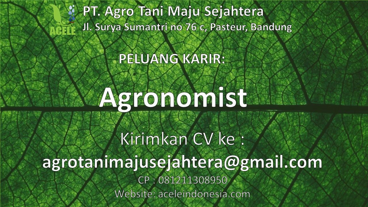 Agronomist, Lowongan Kerja, Lowongan Kerja Agronomist